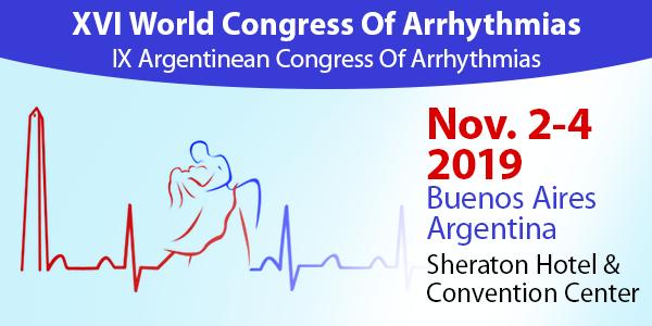 XVI World Congress of Arrhythmias - IX Argentinean Congress of Arrhythmias